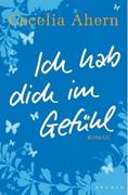 Buchcover: Cecelia Ahern - Ich hab dich im Gefühl