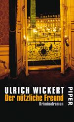 Buchcover: Ulrich Wickert - Der nützliche Freund