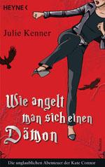 Buchcover: Julie Kenner  - Wie angelt man sich einen Dämon