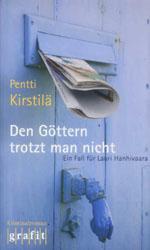 Buchcover: Pentti Kirstilä – Den Göttern trotzt man nicht