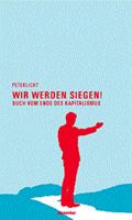 Peter Licht – Wir werden siegen!