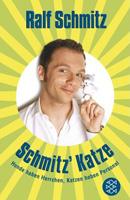 Ralf Schmitz – Schmitz' Katze