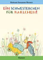 Buchcover: Rotraut Susanne Berner - Ein Schwesterchen für Karlchen