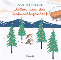Ole Könnecke – Anton und das Weihnachtsgeschenk
