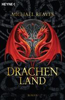 Michael Reaves – Drachenland