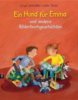 Ursel Scheffler / Jutta Timm – Ein Hund für Emma