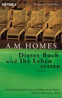 A. M. Homes – Dieses Buch wird Ihr Leben retten