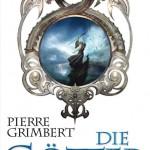 Pierre Grimbert – Die Götter: Das magische Zeichen