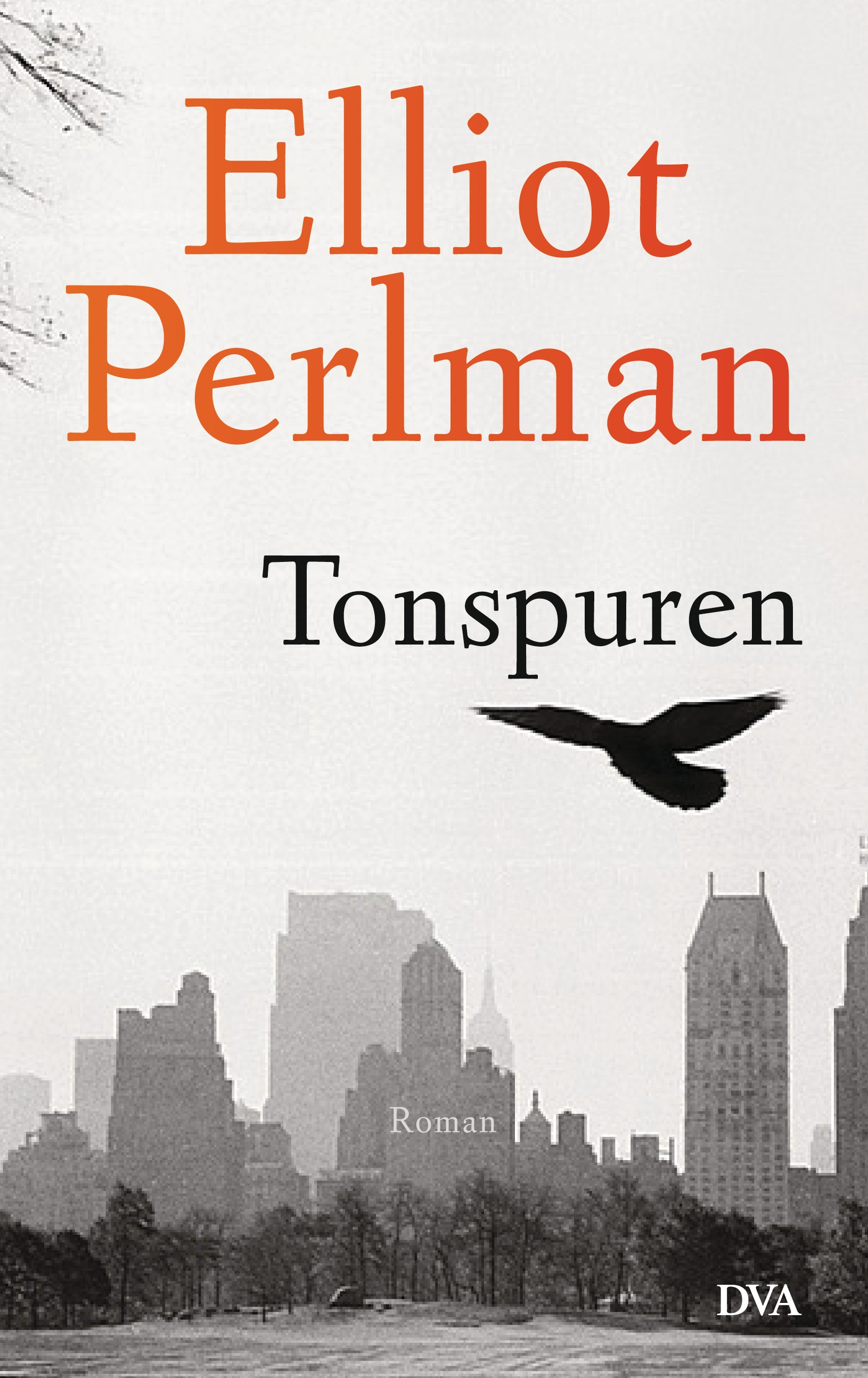 Elliot Perlman - Tonspuren Cover