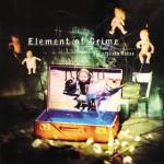 Element of Crime – Die schönen Rosen als LP neuaufgelegt