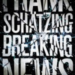Frank Schätzing – Breaking News